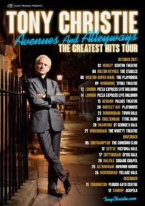 Tony Christie - Avenues and alleyways - Greatest hits tour!